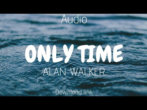 Alan Walker - Only Time | New Song 2019 | Download Link