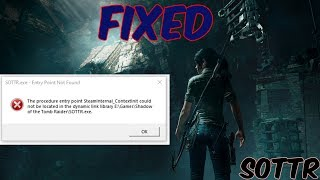 How to Fix Entry Point Not Found Error in Shadow of the Tomb Raider