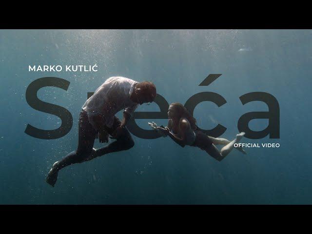 Marko Kutlić - Sreća (OFFICIAL VIDEO)