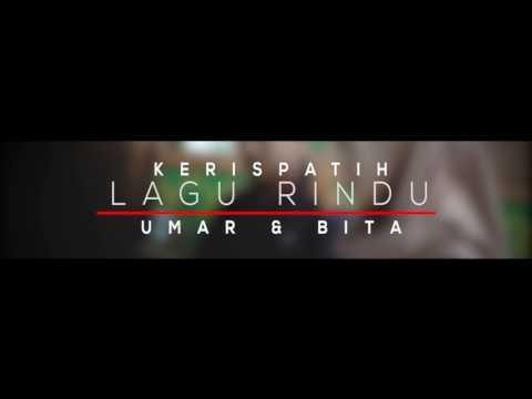 Kerispatih - Lagu Rindu (Umar feat. Bita) Cover Song