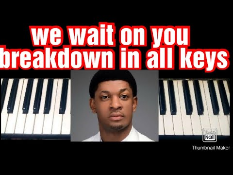 Download we wait on you by Steve crown / piano tutorial in F# sharp, F,C,G,C#G#,B,Bb