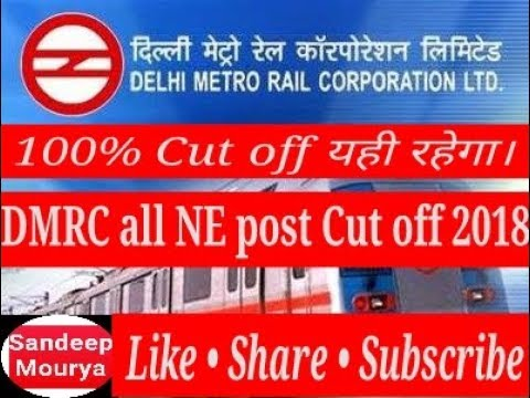 DMRC Cut off 2018 • all NE post expected cut off marks after answer key analysis • Sandeep Mourya•