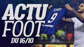 L'ACTU FOOTBALL DU 16/10 EN 2 MINUTES CHRONO CA#11