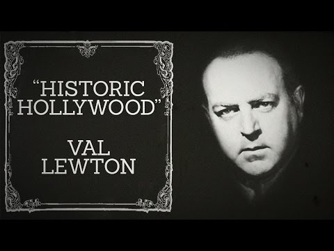 Val Lewton Discussion - Historic Hollywood (October 16th, 2015)