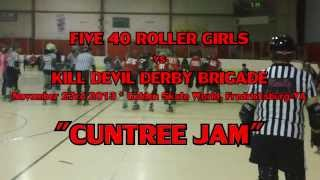 "FIVE 40 ROLLER GIRLS MVP ""CUNTREE JAM"""