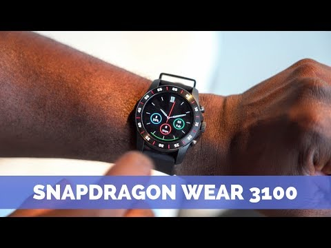 The Future of Smartwatches w/Snapdragon Wear 3100
