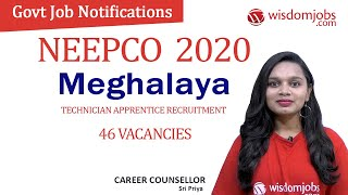 NEEPCO Notification 2020 | 46 Technician Apprentice Recruitment in Meghalaya @Wisdom Jobs