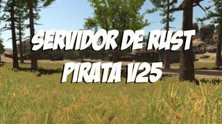 servidor de rust legacy v25 pirata 26 03 2017 off