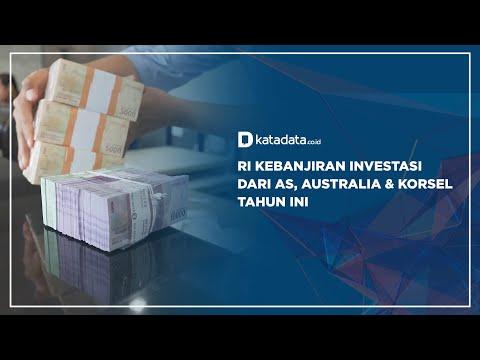 RI Kebanjiran Investasi dari AS, Australia & Korsel Tahun ini   Katadata Indonesia