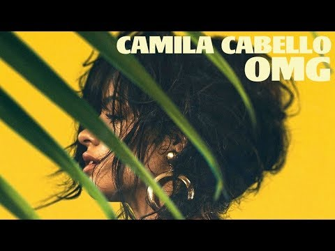 Camila Cabello - OMG (Solo Version)