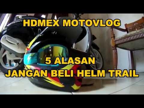 5 Alasan Jangan Beli Helm Trail
