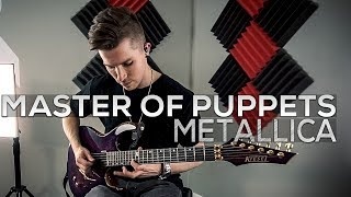 Metallica - Master of Puppets - Cole Rolland (Guitar Cover)