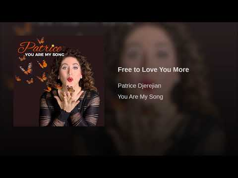 Patrice - Free to Love You More