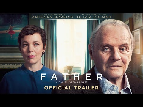 THE FATHER - HD Trailer (2020) - Anthony Hopkins, Olivia Colman, Olivia Williams   COMING SOON