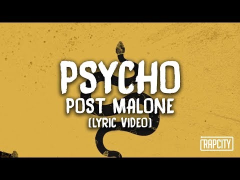 Post Malone - Psycho Ft. Ty Dolla $ign (Lyric Video)