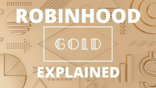 What Is Robinhood Gold? Is It Worth The Cost?