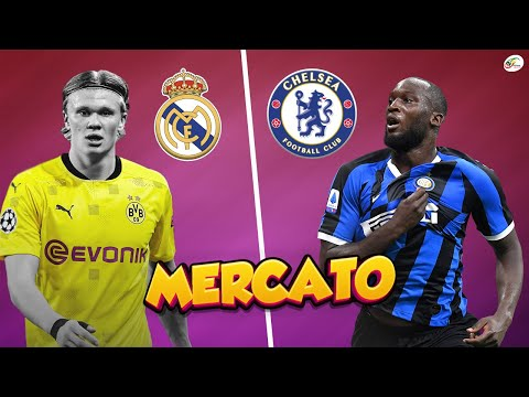 Erling Haaland au Real Madrid, rien ne va plus.. Lukaku à Chelsea, ça sent bon | MERCATO