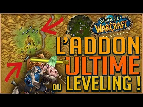 L&39;ADDON ULTIME DU LEVELING POUR WORLD OF WARCRAFT CLASSIC