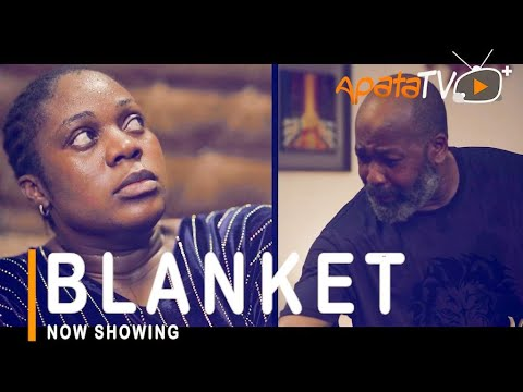 Download Blanket Latest Yoruba Movie 2021 Drama Starring Motilola Adekunle | Yemi Solade | Regina Chukwu