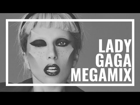 Lady Gaga Megamix 2011 - The Evolution of Gaga 2.0