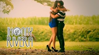 Jhonny Rivera - Te Perdi Mi Amor ( Video Oficial)