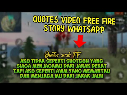 Bikin Baper Cewe!Quotes Video FREE FIRE INDONESIA
