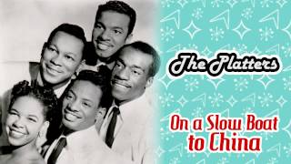 The Platters - On a Slow Boat to China