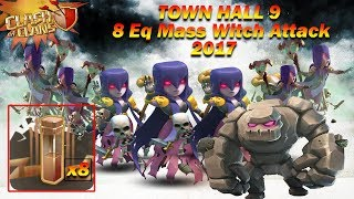 Clash Of Clans | 8 Eq Mass Witch Strategy | Th9 Compilation(Three Star Attack)