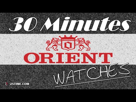 30 Minutes Of BEST ORIENT Watches By @2stime