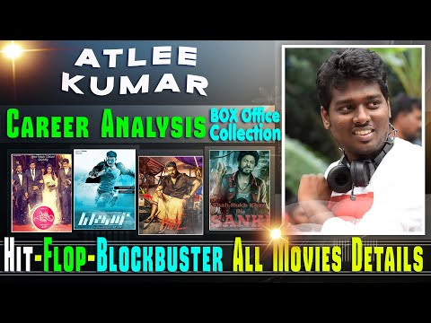 Director Atlee Kumar Box Office Collection Analysis Hit And Flop Blockbuster All Movies List.