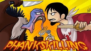 Thankskilling - Phelous
