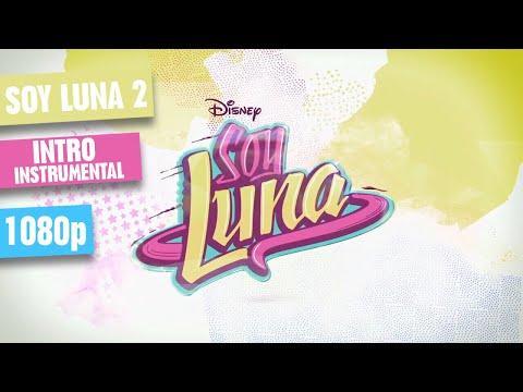 Soy Luna 2 - Intro (Instrumental) [Kurzversion]