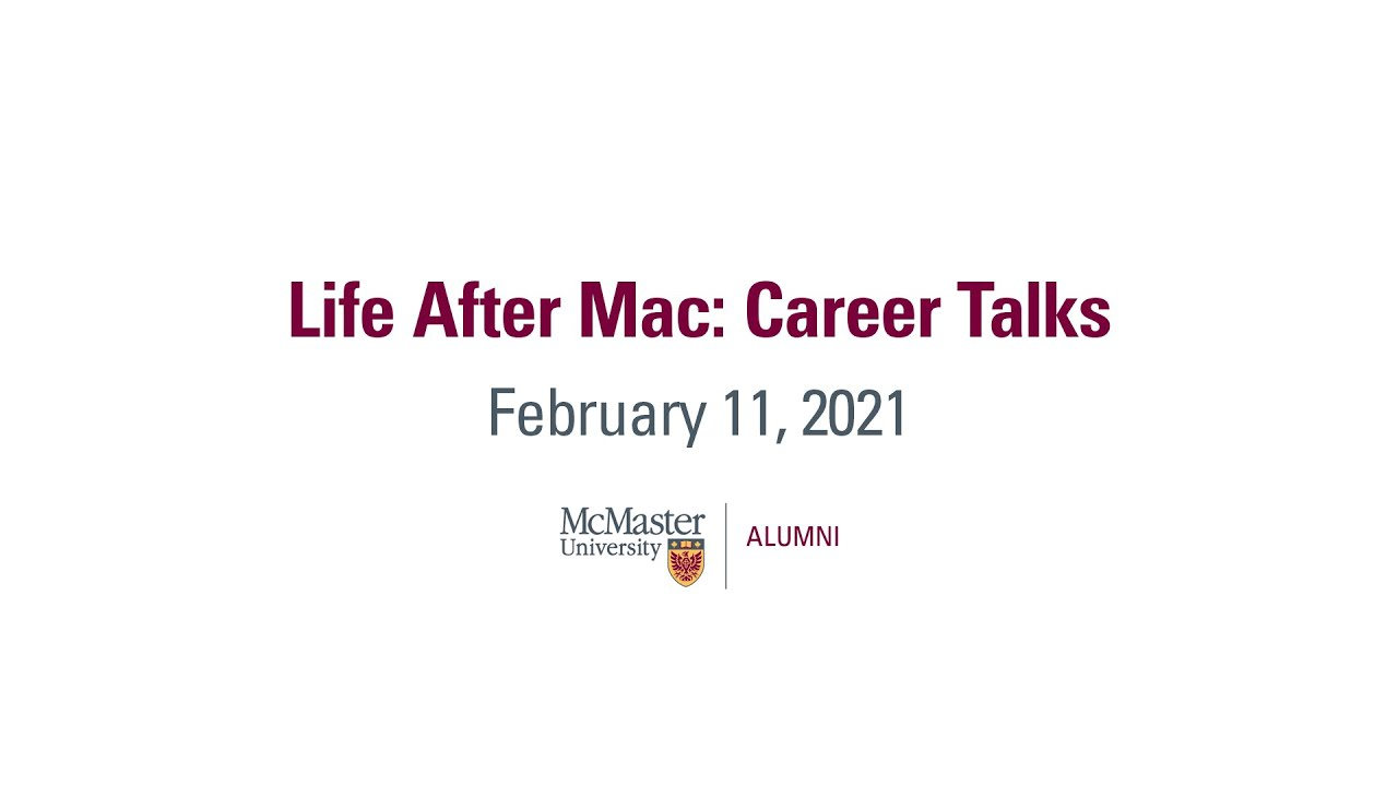 Image for Life After Mac: Career Talks - February 11, 2021 webinar