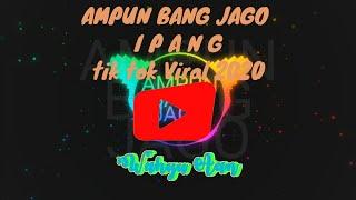 Download Ampun Bang Jago _ I P A N G _ Tik Tok _djviral 🔊🎶🎶_ terbaru2020