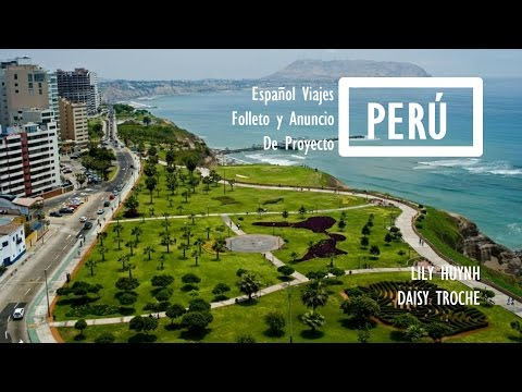 Peru - Spanish Travel Brochure/Advertisement Project