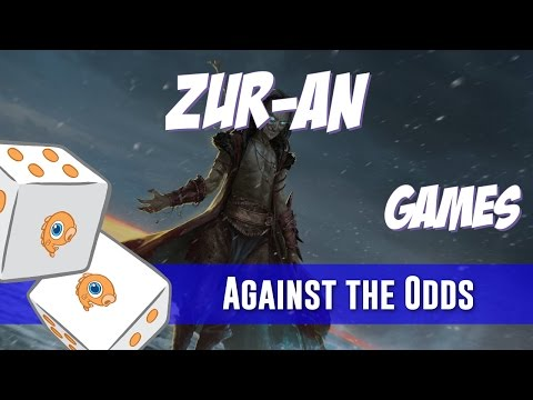 Against the Odds: Zur-an (Games)