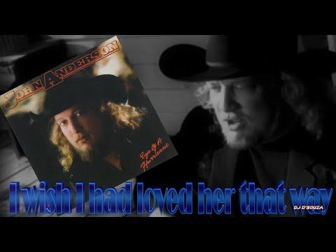 Download  John Anderson - I Wish I Had Loved Her That Way 1984 Gratis, download lagu terbaru