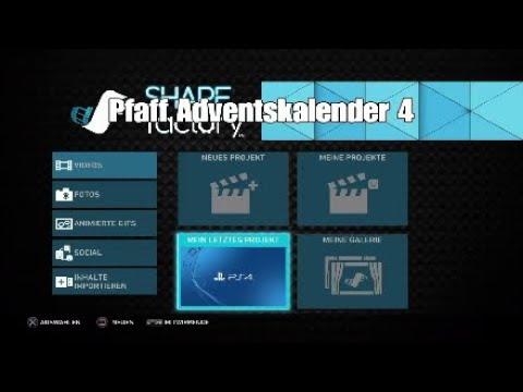einfach videos schneiden mit sharefactory ps4 pfaff adventskalender 4 youtube. Black Bedroom Furniture Sets. Home Design Ideas