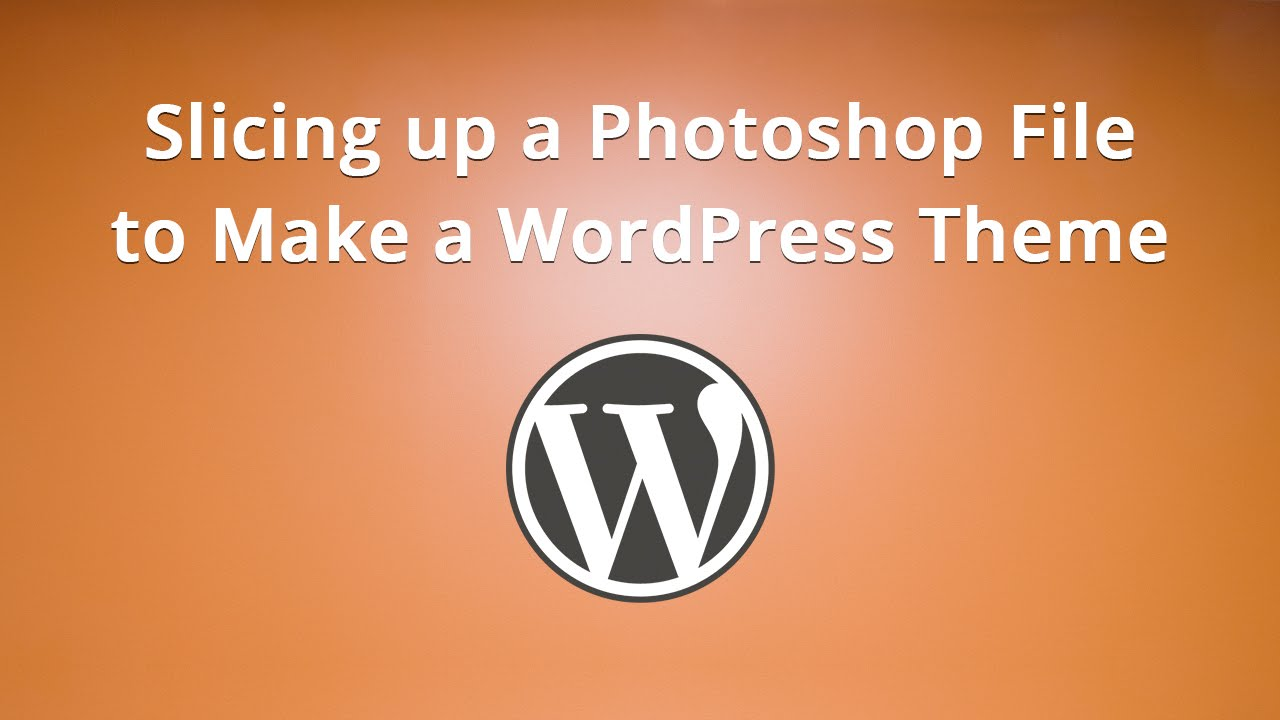 Slicing up a photoshop file to make a wordpress theme youtube baditri Image collections