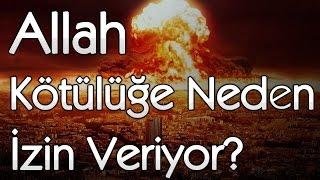 Allah Kötülüğe Neden İzin Veriyor? (Kötülük Sorununa Cevap) - Akın Gözükan