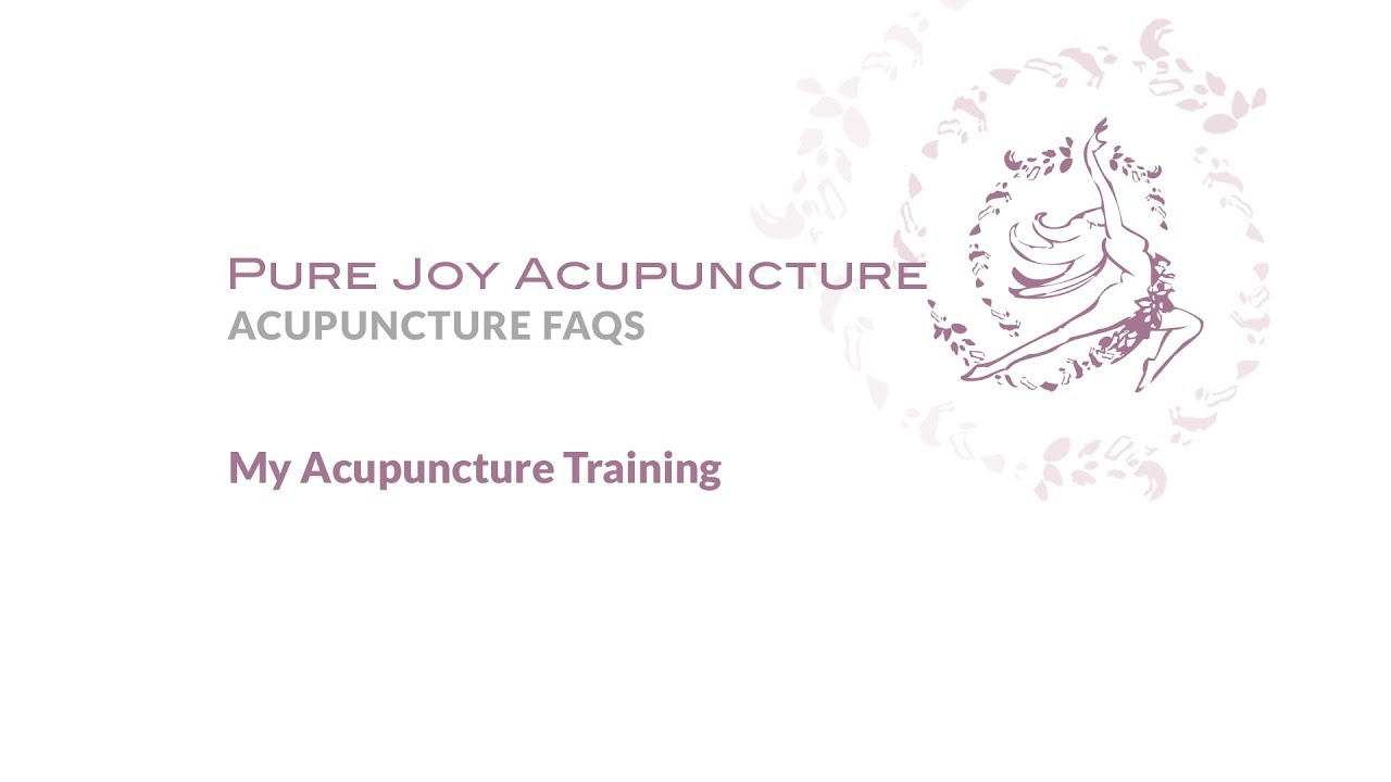 My Bay Area Acupuncture Training Pure Joy Acupuncture