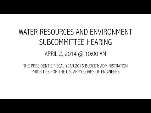 The President's FY15 Budget: Administration Priorities for the U.S. Army Corps of Engineers