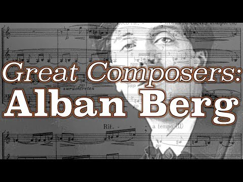 Great Composers: Alban Berg