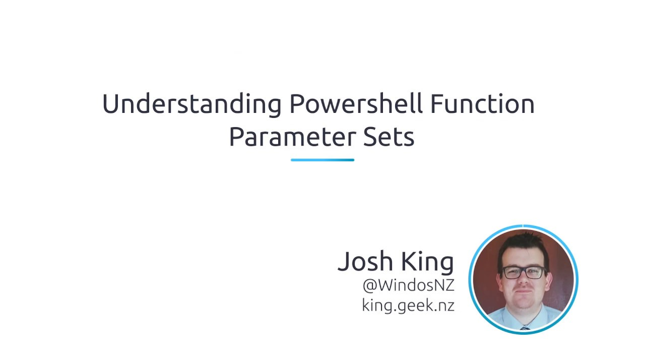 Understanding PowerShell Function Parameter Sets