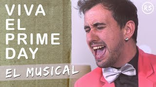 Viva el Prime Day | El Musical
