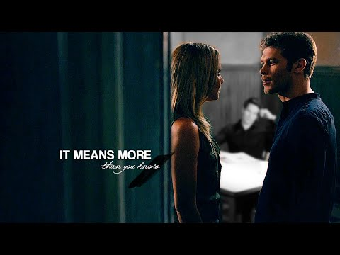 It means more than you know || Klaus & Camille