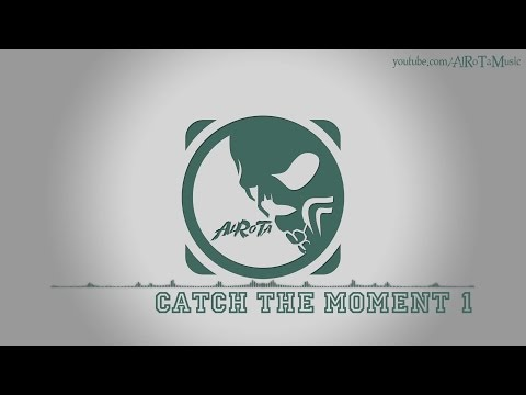 Catch The Moment 1 by Martin Landh - [Electro Music]
