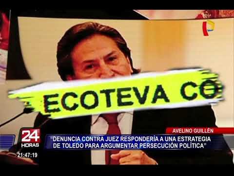 Alejandro Toledo denunció a juez que ordenó su prisión preventiva por caso Ecoteva