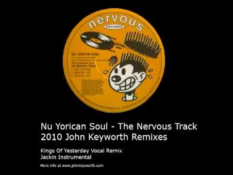 Nu Yorican Soul - The Nervous Track (JK's Jackin Instrumental Remix)