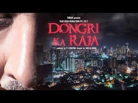 Dongri Ka Raja Movie Trailer 2016 |...